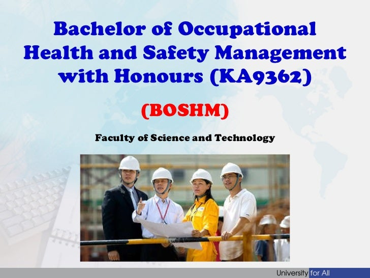 Bachelor of Occupational Health and Safety Management with Honours (KA9362)  (BOSHM)  Faculty of Science and Technology