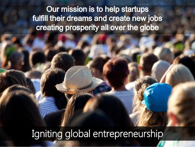 © Copyright Society3 2015 Copying or distribution is prohibited #Society3 Igniting global entrepreneurship Our mission is ...