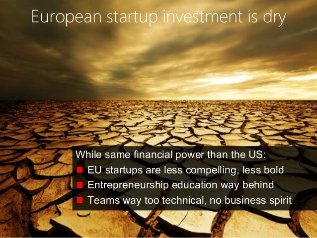 © Copyright Society3 2015 Copying or distribution is prohibited #Society3 European startup investment is dry While same fi...