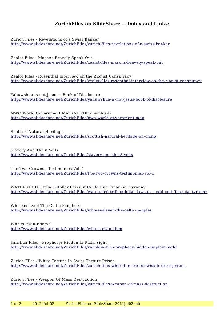 ZurichFiles on SlideShare -- Index and Links:Zurich Files - Revelations of a Swiss Bankerhttp://www.slideshare.net/ZurichF...