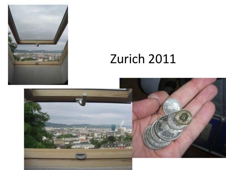 Zurich 2011
