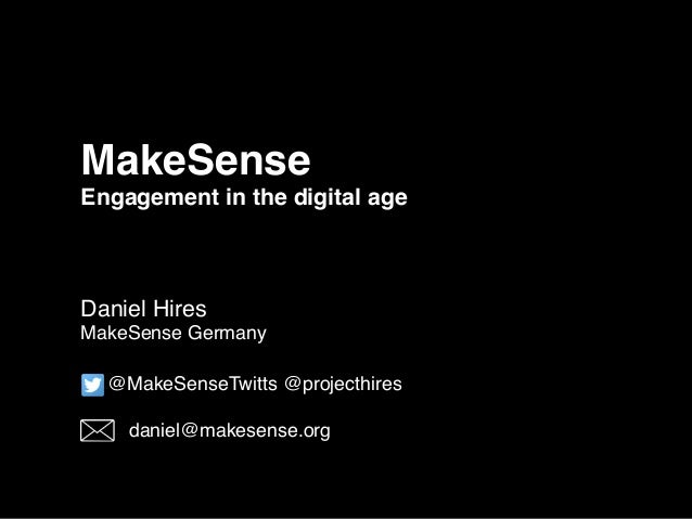MakeSense Engagement in the digital age