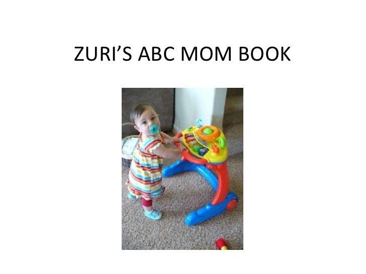 ZURI'S ABC MOM BOOK