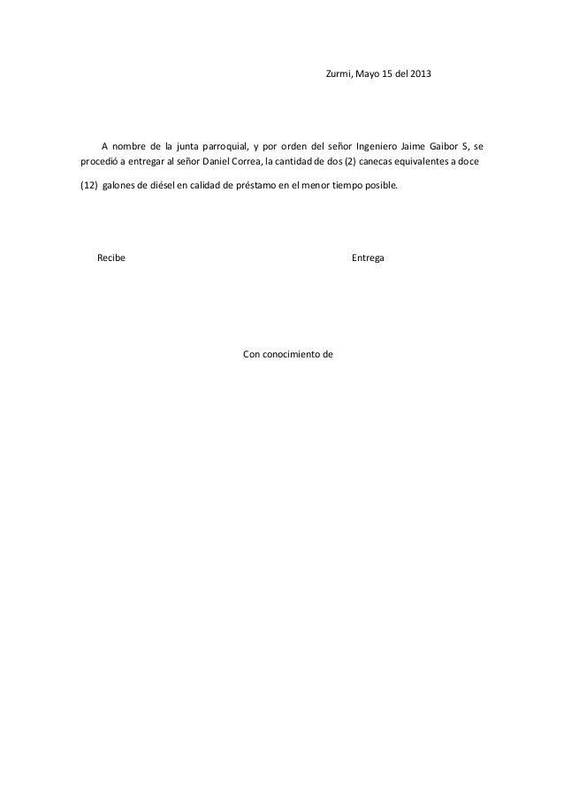 Zurmi, Mayo 15 del 2013 A nombre de la junta parroquial, y por orden del señor Ingeniero Jaime Gaibor S, se procedió a ent...