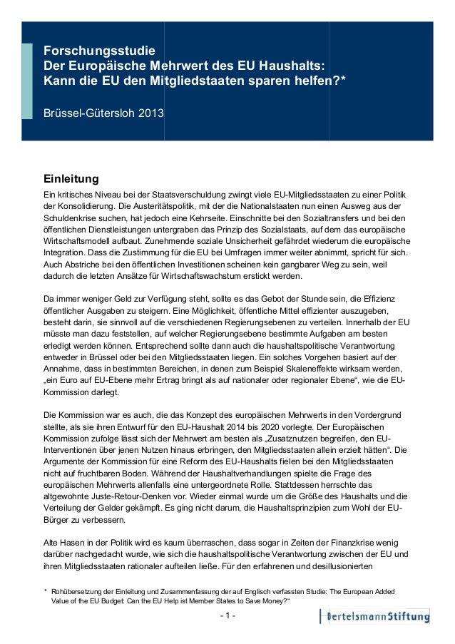 Forschungsstudie Der Europäische Mehrwert des EU Haushalts: Kann die EU den Mitgliedstaaten sparen helfen?* Brüssel-Güters...