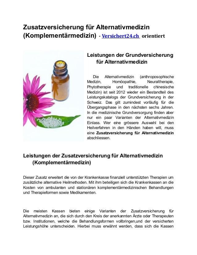 Zusatzversicherung für Alternativmedizin(Komplementärmedizin) - Versichert24.ch orientiertLeistungen der Grundversicherung...
