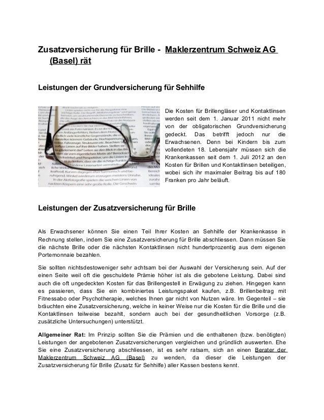 Zusatzversicherung für Brille - Maklerzentrum Schweiz AG(Basel) rätLeistungen der Grundversicherung für SehhilfeDie Kosten...