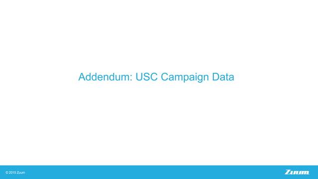 Addendum: USC Campaign Data
