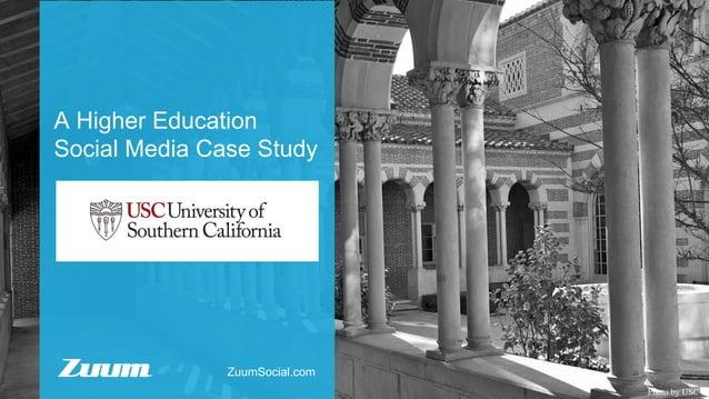 A Higher Education Social Media Case Study Photo by USC ZuumSocial.com
