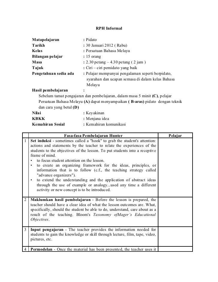 RPH Informal    Matapelajaran              : Pidato    Tarikh                     : 30 Januari 2012 ( Rabu)    Kelas      ...
