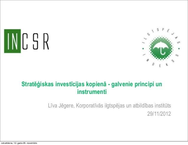 Stratēģiskas investīcijas kopienā - galvenie principi un                                         instrumenti              ...