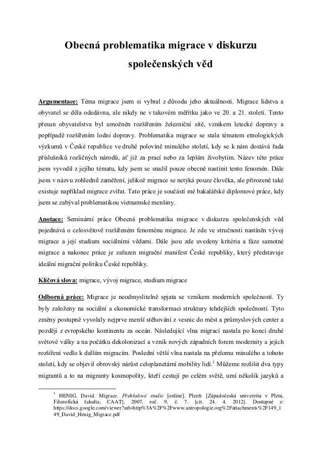Obecná problematika migrace v diskurzu                                   společenských vědArgumentace: Téma migrace jsem s...
