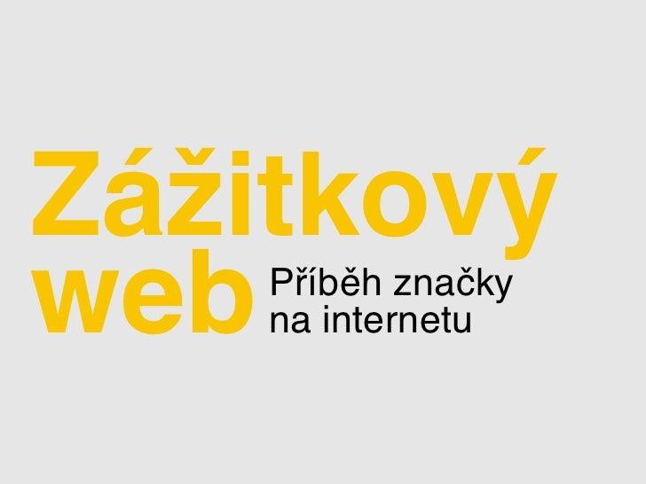 Zážitkový web Příběh značky     na internetu