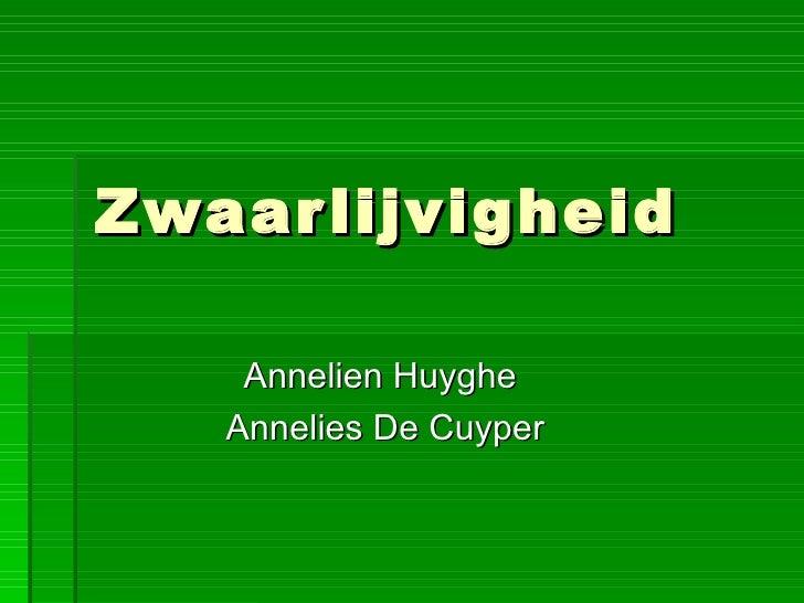 Zwaarlijvigheid Annelien Huyghe  Annelies De Cuyper