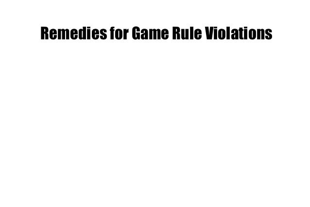 Remedies for Game Rule Violations