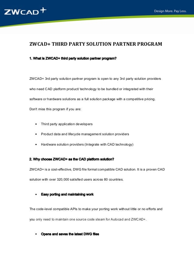 ZWCAD+ THIRD PARTY SOLUTION PARTNER PROGRAM 1. What is ZWCAD+ third party solution partner program?  ZWCAD+ 3rd party solu...