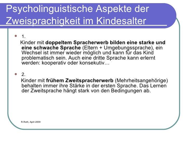 Psycholinguistische Aspekte der Zweisprachigkeit im Kindesalter <ul><li>1 .  </li></ul><ul><li>Kinder mit  doppeltem Sprac...