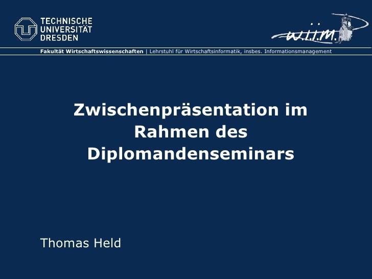 Fakultät Wirtschaftswissenschaften | Lehrstuhl für Wirtschaftsinformatik, insbes. Informationsmanagement                Zw...