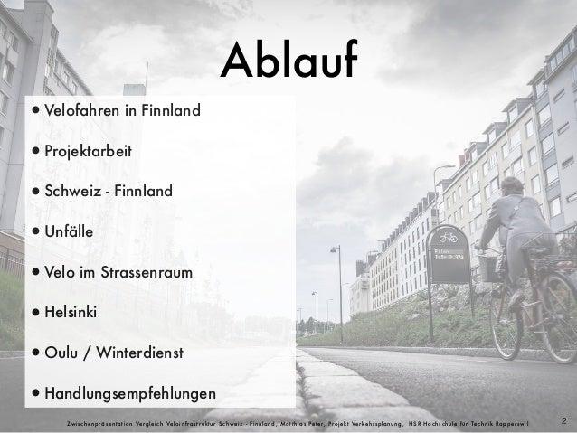 Vergleich Velo-/ Radinfrastruktur Schweiz und Finnland Slide 2