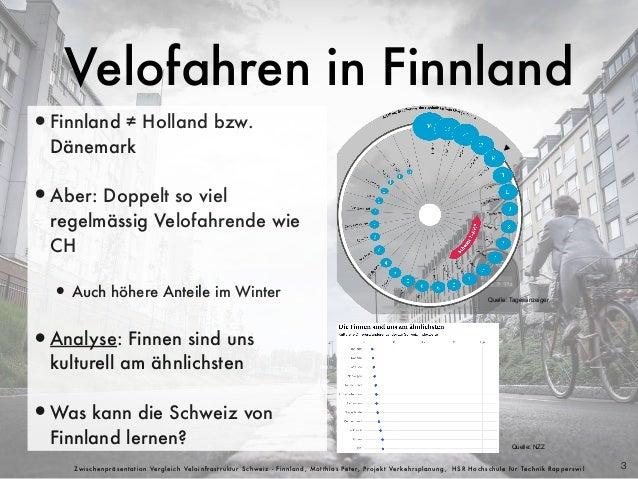 Vergleich Velo-/ Radinfrastruktur Schweiz und Finnland Slide 3