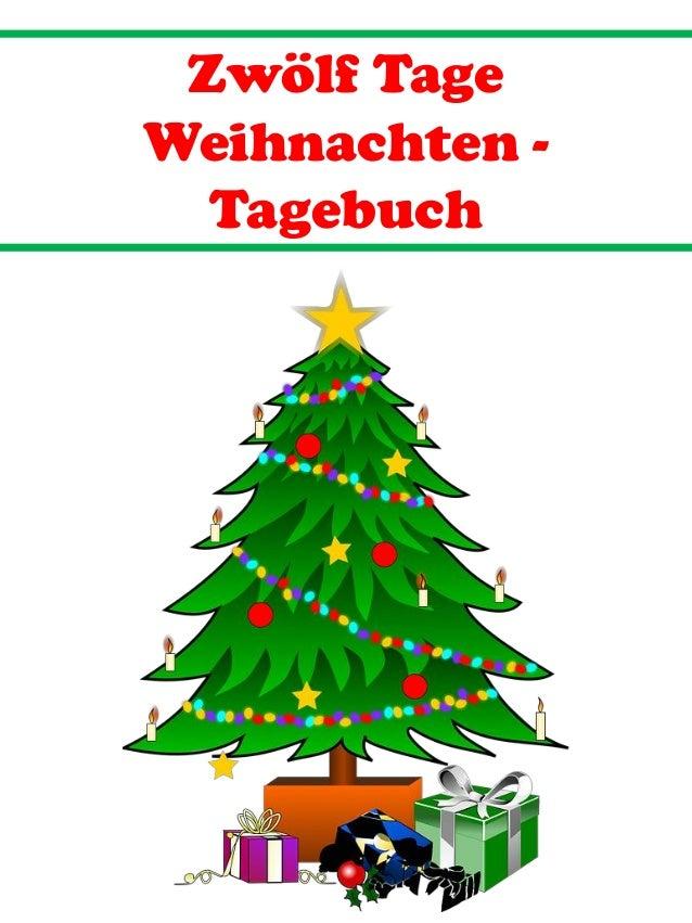 Zw�lf Tage Weihnachten - Tagebuch