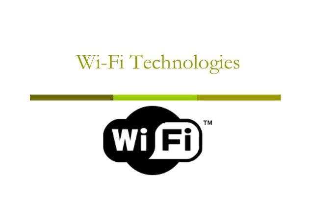 Wi-Fi Technologies