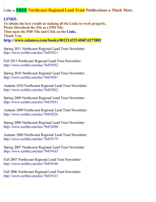 `  Links to FREE Northcoast Regional Land Trust Publications & Much More  LINKS:  To obtain the best results in making all...