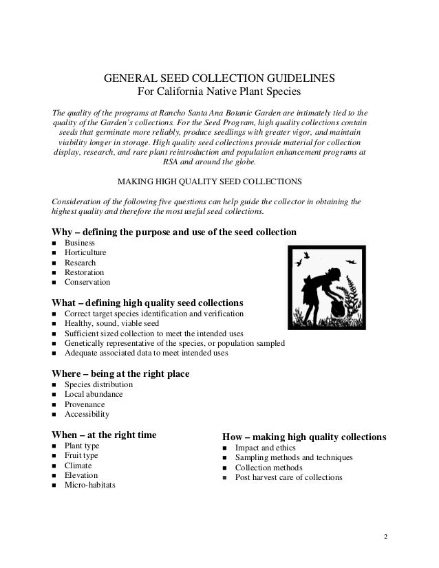 2  GENERAL SEED COLLECTION GUIDELINES  For California Native Plant Species  The quality of the programs at Rancho Santa An...