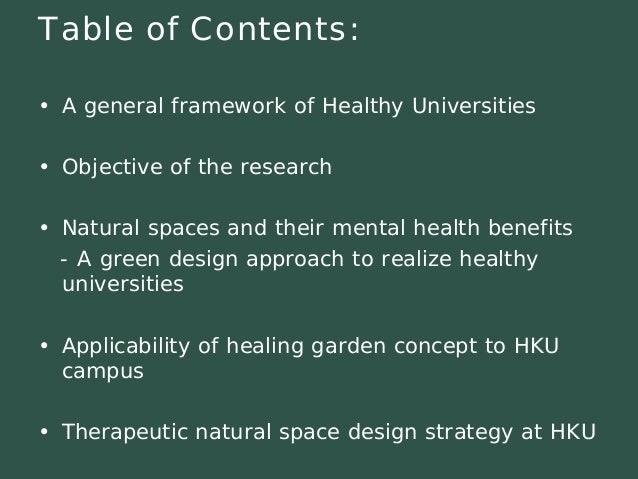 Table of Contents:  •A general framework of Healthy Universities  •Objective of the research  •Natural spaces and their me...