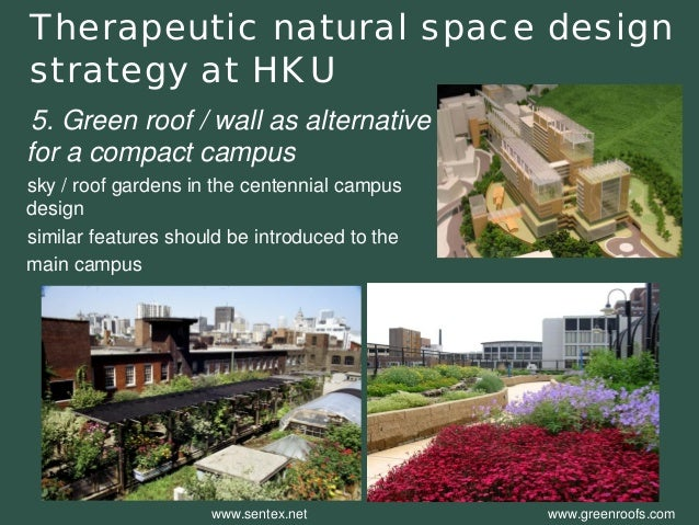 5. Green roof / wall as alternative for a compact campus  sky / roof gardens in the centennial campus design  similar feat...
