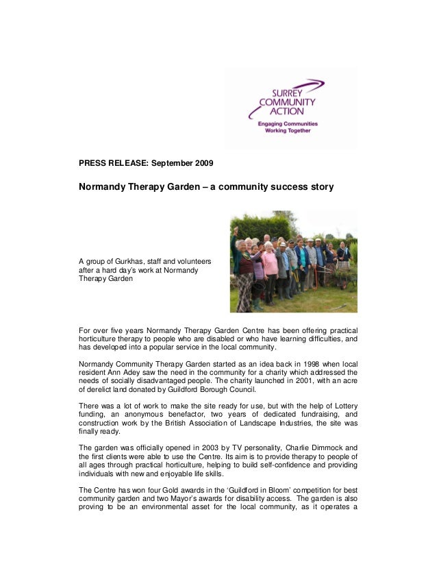 PRESS RELEASE: September 2009 Normandy Therapy Garden – a community success story A group of ...