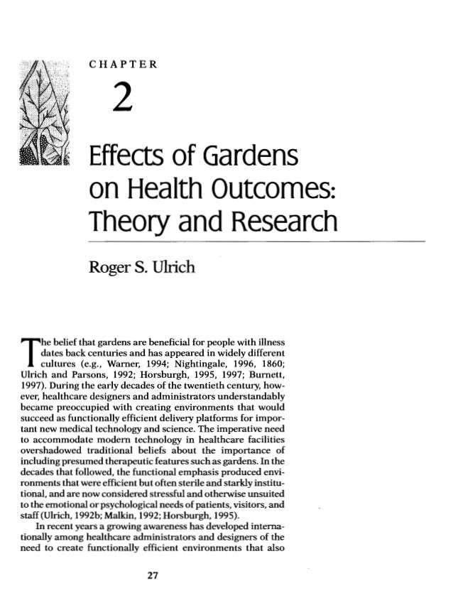 "CHAPTER  2  ""    Effects of Gardens on Health Outcomes:  Theory and Research      Roger S.  Ulrich  dates back centuries a..."