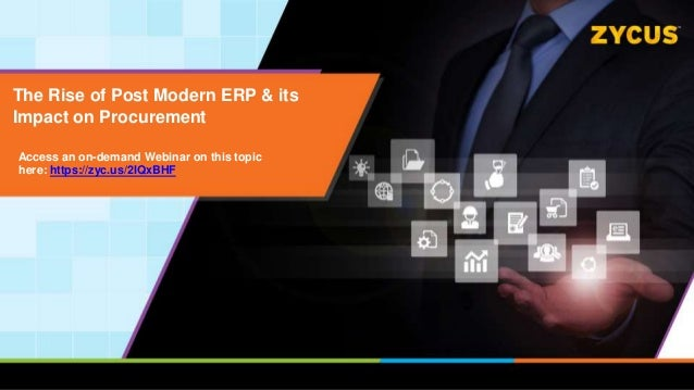 The Rise of Post Modern ERP & its Impact on Procurement Access an on-demand Webinar on this topic here: https://zyc.us/2IQ...