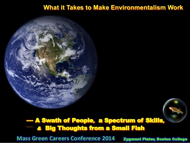 What it Takes to Make Environmentalism Work 	   	   	   	   	   	   	   	   	   	    	   	   	   	   	   	   	   	   	   	...