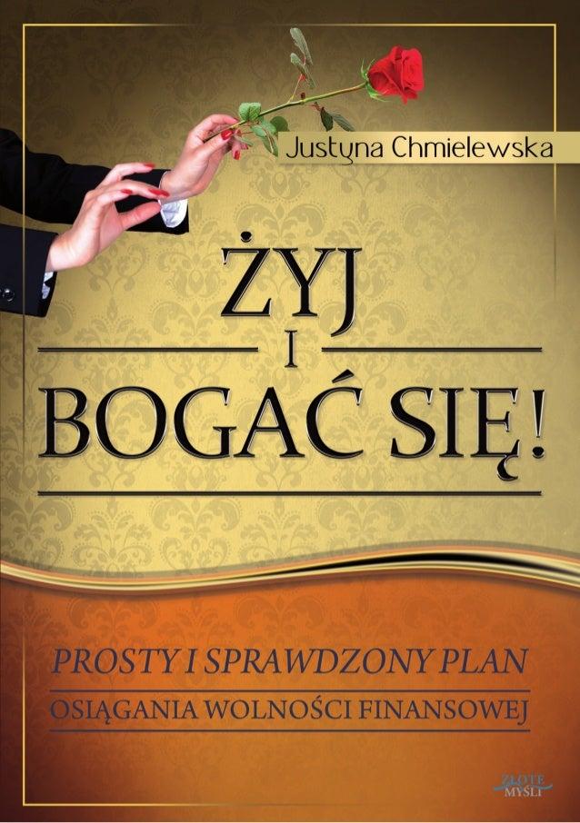 """Ten ebook zawiera darmowy fragment publikacji """"Żyj i bogać się - dla niej""""Darmowa publikacja dostarczona przezZloteMysli.p..."""