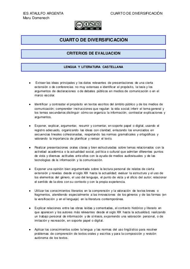 IES ATAULFO ARGENTA CUARTO DE DIVERSIFICACIÓN Maru Domenech CUARTO DE DIVERSIFICACIÓN CRITERIOS DE EVALUACIÓN LENGUA Y LIT...