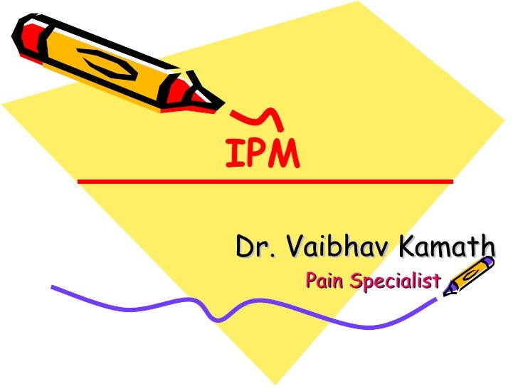 IPM Dr. Vaibhav Kamath   Pain Specialist