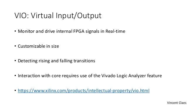 Using Virtual IO (VIO) on Xilinx ZYNQ FPGA's