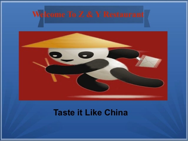 Welcome To Z & Y Restaurant  Taste it Like China