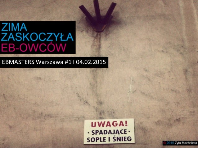 EBMASTERS Warszawa #1 I 04.02.2015