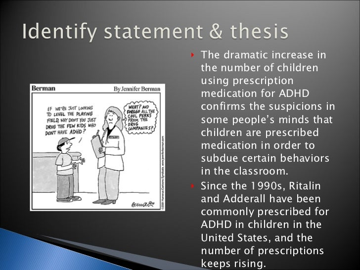 is ritalin over prescribed argumentative essay Check out the online debate adderall usage in college students without prescription over -diagnosis, there like ritalin and adderall as for your argument.