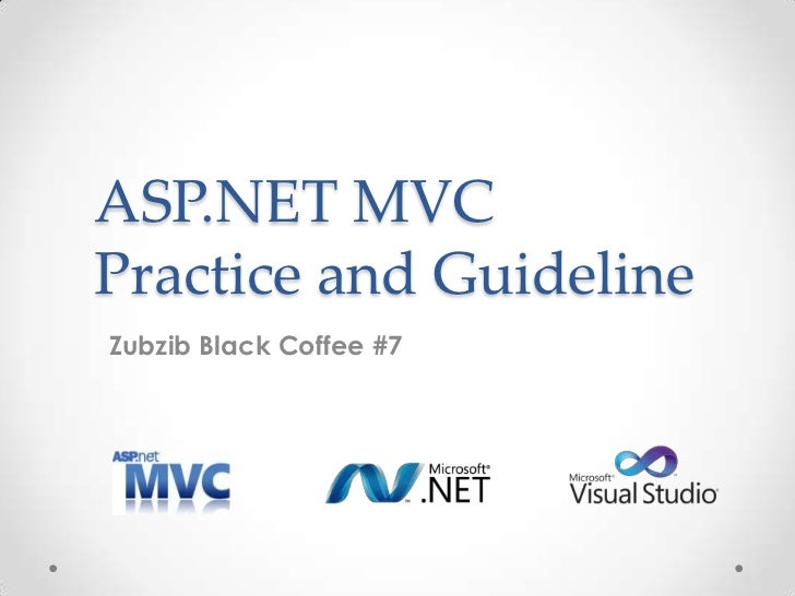 ASP.NET MVCPractice and GuidelineZubzib Black Coffee #7