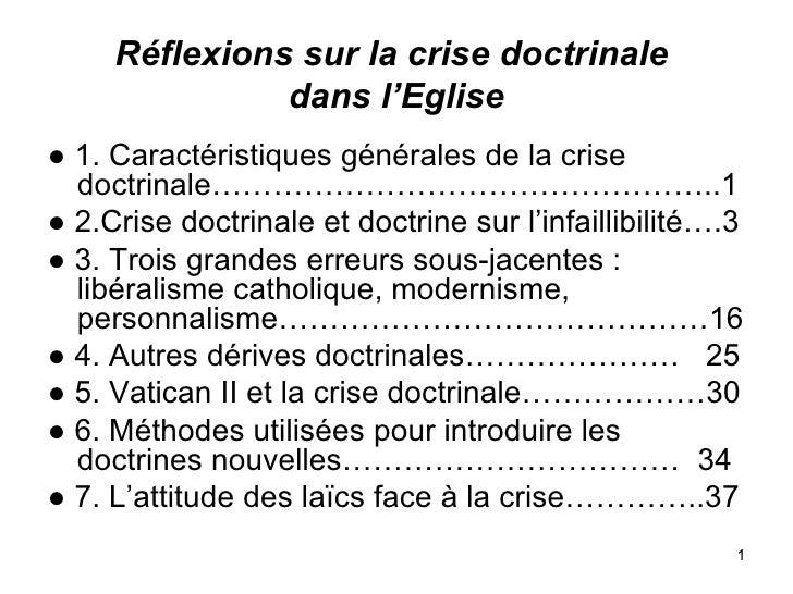 Réflexions sur la crise doctrinale  dans l'Eglise <ul><li>●  1. Caractéristiques générales de la crise doctrinale………………………...