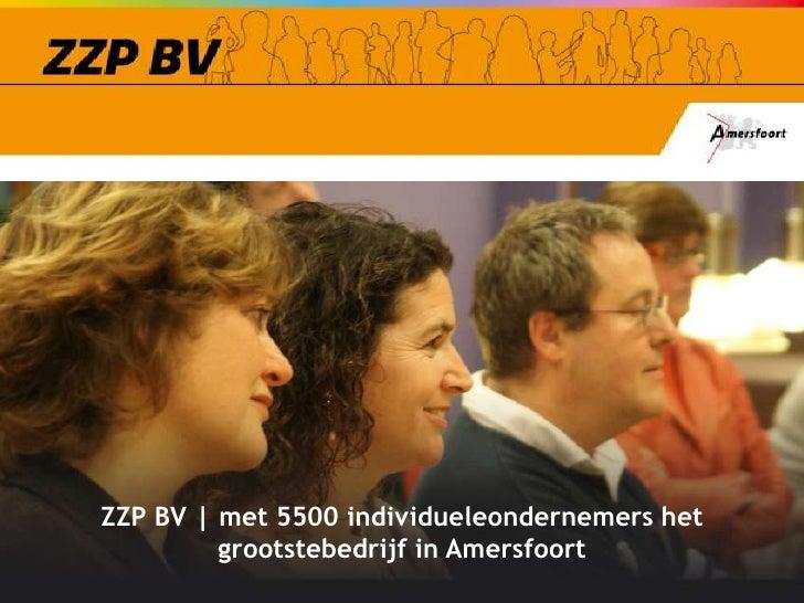 ZZP BV | met 5500 individueleondernemers het grootstebedrijf in Amersfoort<br />