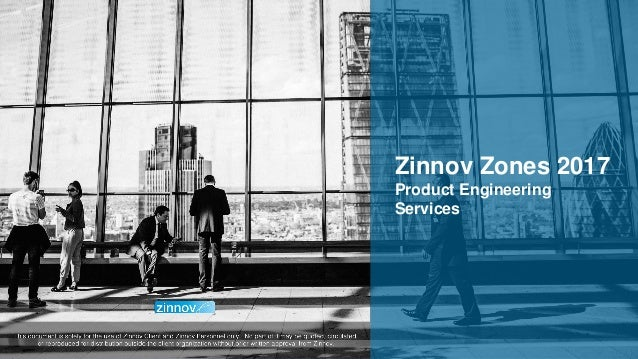 Zinnov Proprietary Confidential 1 Zinnov Zones 2017 Product Engineering Services