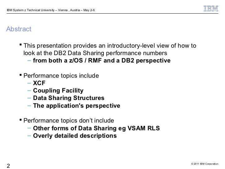 DB2 Data Sharing Performance for Beginners Slide 2
