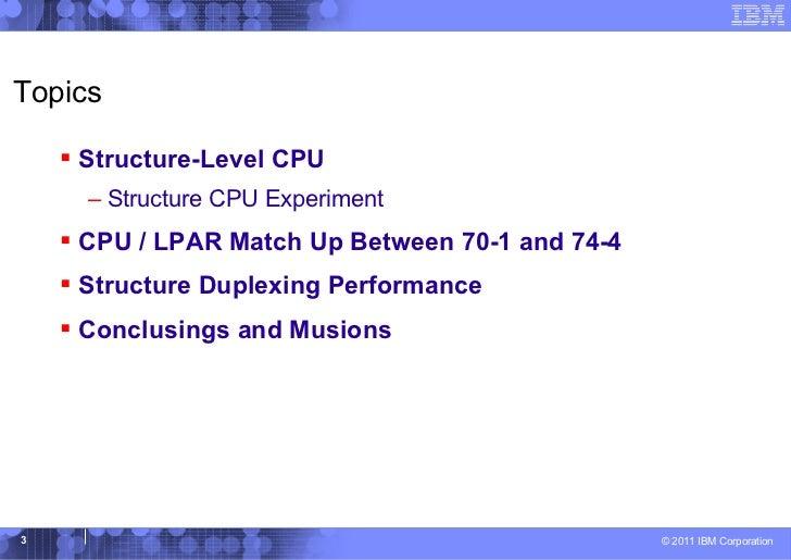 Parallel Sysplex Performance Topics Slide 3