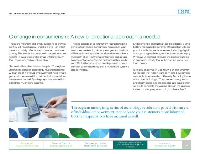 The Connected Consumer and the New Decision-Making Cycle Engagement is as much art as it is science. But to better underst...