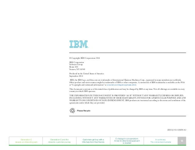 © Copyright IBM Corporation 2014 IBM Corporation Software Group Route 100 Somers, NY 10589 Produced in the United States o...