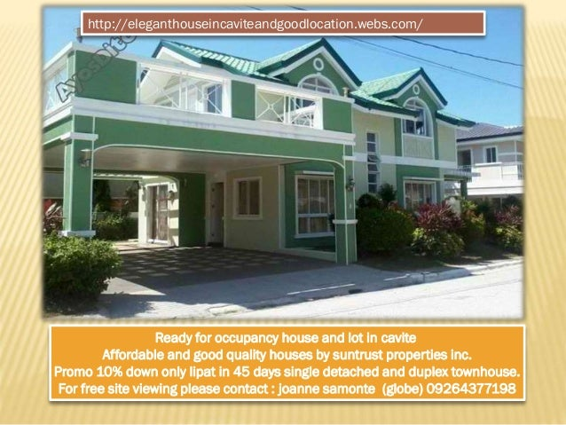 Ready for occupancy house and lot in cavite Affordable and good quality houses by suntrust properties inc. Promo 10% down ...